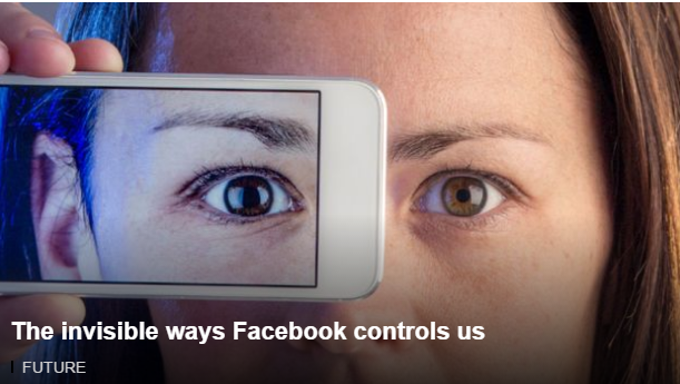 The invisible ways Facebook controls us